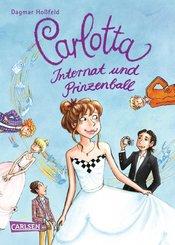Carlotta 4: Carlotta - Internat und Prinzenball (eBook, ePUB)