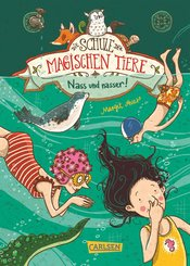 Die Schule der magischen Tiere 6: Nass und nasser (eBook, ePUB)