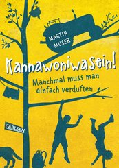 Kannawoniwasein - Manchmal muss man einfach verduften (eBook, ePUB)