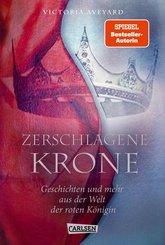 Zerschlagene Krone - Geschichten und mehr aus der Welt der roten Königin (Die Farben des Blutes 5) (eBook, ePUB)