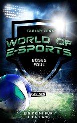 World of E-Sports: Böses Foul (eBook, ePUB)