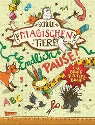 Die Schule der magischen Tiere: Endlich Pause! Das große Rätselbuch (eBook, PDF)