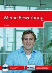 Meine Bewerbung. (Haufe Erste Hilfe Ratgeber) (eBook, PDF)