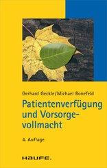 Patientenverfügung und Vorsorgevollmacht (eBook, PDF)