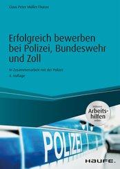 Erfolgreich bewerben bei Polizei, Bundeswehr und Zoll - inkl. Arbeitshilfen online (eBook, PDF)