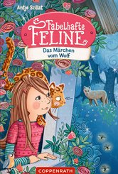 Fabelhafte Feline (Bd. 3) (eBook, ePUB)