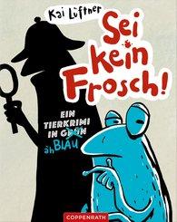 Sei kein Frosch! (eBook, ePUB)