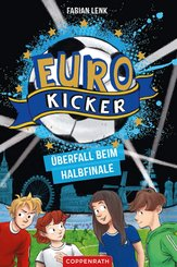 Die Euro-Kicker (Bd. 2) (eBook, ePUB)