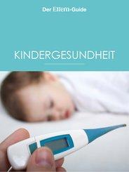 Kindergesundheit (ELTERN Guide) (eBook, ePUB)