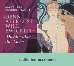 """""""Denn alle Lust will Ewigkeit"""", 1 Audio-CD"""