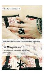Die Marquise von O. Originaltext, Frauenbild, Ironie und Enthüllung (eBook, ePUB/PDF)