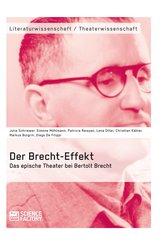 Der Brecht-Effekt. Das epische Theater bei Bertolt Brecht (eBook, ePUB/PDF)