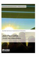 Jean-Paul Sartre. Literatur des Existenzialismus (eBook, ePUB/PDF)