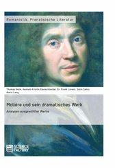 Molière und sein dramatisches Werk. Analysen ausgewählter Werke (eBook, ePUB/PDF)