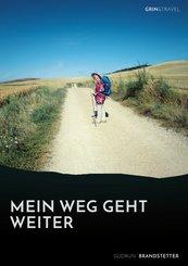Mein Weg geht weiter - Nach schwerer Krankheit auf dem Jakobsweg (eBook, PDF)