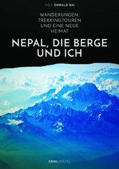 Nepal, die Berge und ich. Wanderungen, Trekkingtouren und eine neue Heimat (eBook, PDF/ePUB)