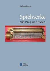 Spielwerke aus Prag und Wien (eBook, PDF)