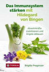 Das Immunsystem stärken mit Hildegard von Bingen (eBook, ePUB)