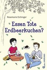 Essen Tote Erdbeerkuchen? (eBook, ePUB)