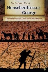 Menschenfresser George (eBook, ePUB)