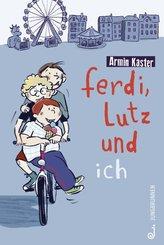 Ferdi, Lutz und ich (eBook, ePUB)