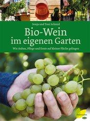 Bio-Wein im eigenen Garten (eBook, ePUB)