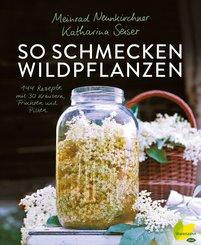 So schmecken Wildpflanzen (eBook, ePUB)