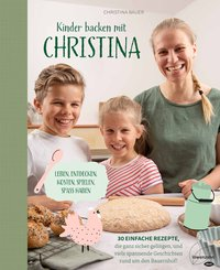 Kinder backen mit Christina (eBook, ePUB)