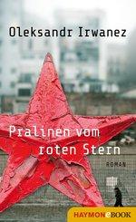 Pralinen vom roten Stern (eBook, ePUB)