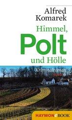 Himmel, Polt und Hölle (eBook, ePUB)