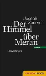 Der Himmel über Meran (eBook, ePUB)