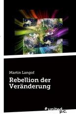 Rebellion der Veränderung (eBook, ePUB)