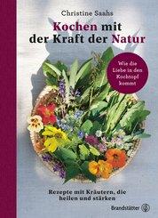 Kochen mit der Kraft der Natur (eBook, ePUB)