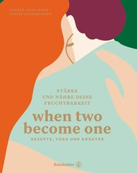 When two become one (eBook, ePUB)