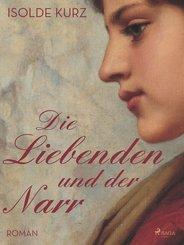 Die Liebenden und der Narr (eBook, ePUB)