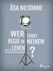 Wer führt Regie in meinem Leben? (eBook, ePUB)