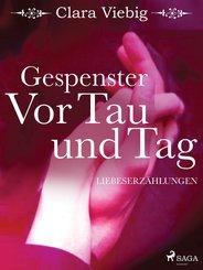 Gespenster. Vor Tau und Tag (eBook, ePUB)