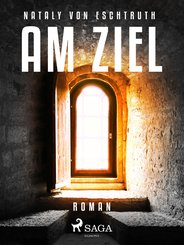 Am Ziel (eBook, ePUB)