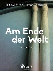 Am Ende der Welt (eBook, ePUB)