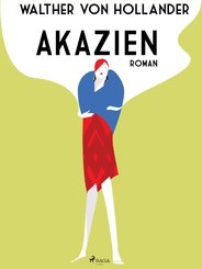 Akazien (eBook, ePUB)