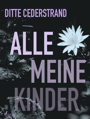 Alle meine Kinder (eBook, ePUB)