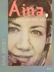 Aina, das Mädchen aus Sibirien (eBook, ePUB)