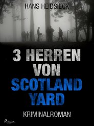 3 Herren von Scotland Yard (eBook, ePUB)