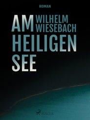 Am heiligen See (eBook, ePUB)