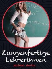 Zungenfertige Lehrerinnen (eBook, ePUB)