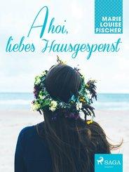 Ahoi, liebes Hausgespenst (eBook, ePUB)