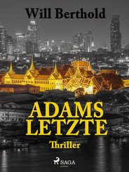 Adams Letzte (eBook, ePUB)