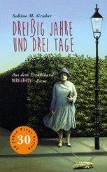 Dreißig Jahre und drei Tage (eBook, ePUB)