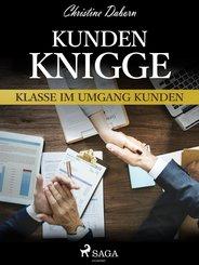 Kunden-Knigge - Klasse im Umgang Kunden (eBook, ePUB)