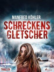 Schreckensgletscher - Thriller (eBook, ePUB)
